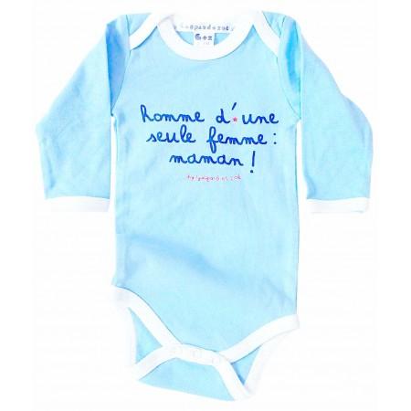 Body bébé original HOMME D'UNE SEULE FEMME - MAMAN