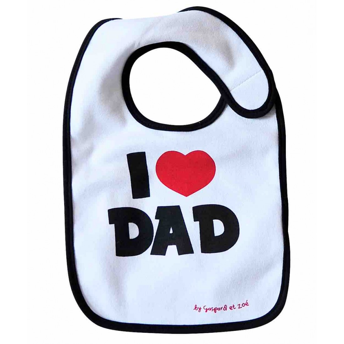Bavoir papa I LOVE DAD (J'AIME MON PAPA)