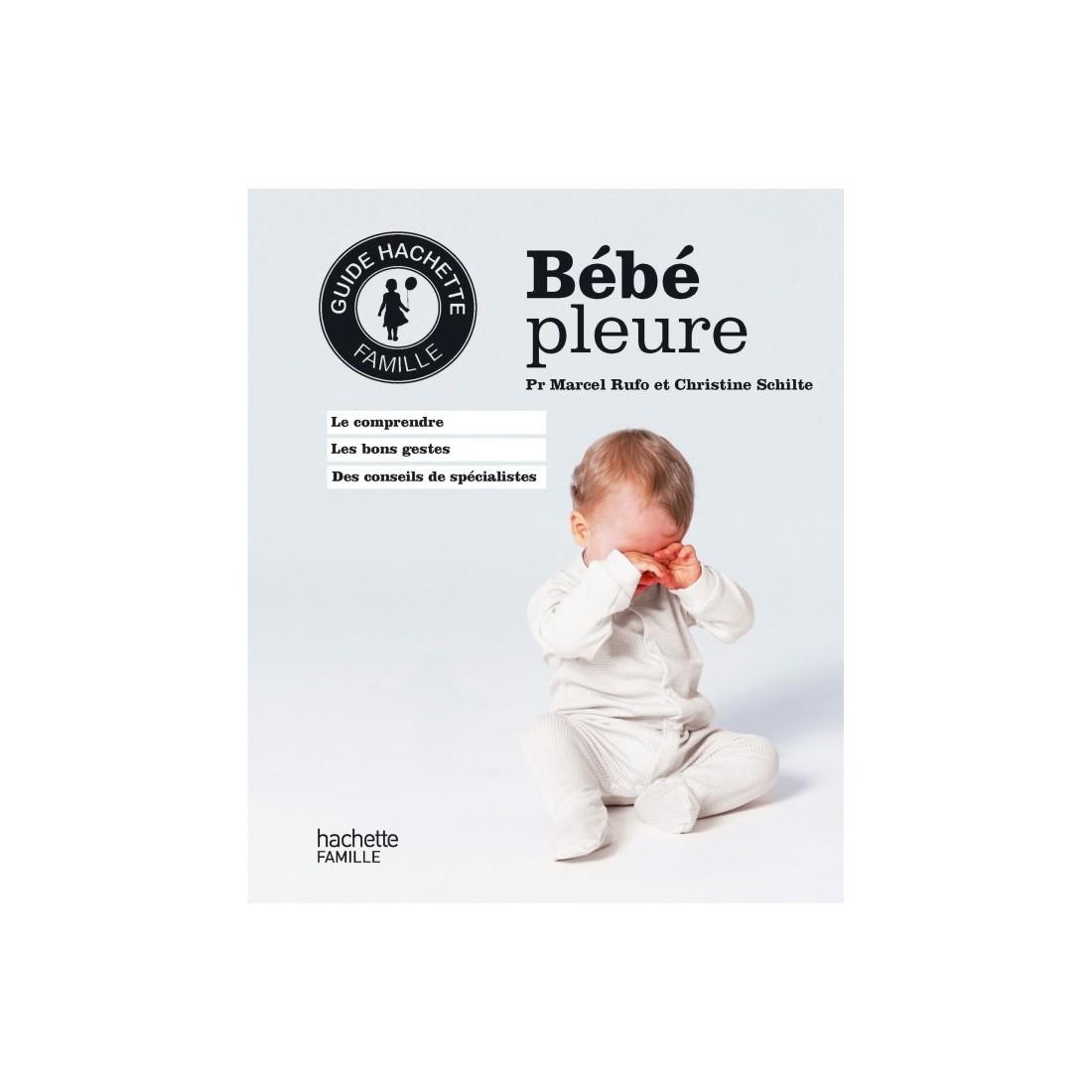 Bébé pleure Pr Rufo